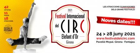 20º Festival Internacional de Circ Elefant d`Or. Girona – Cataluña (24-28 junio)